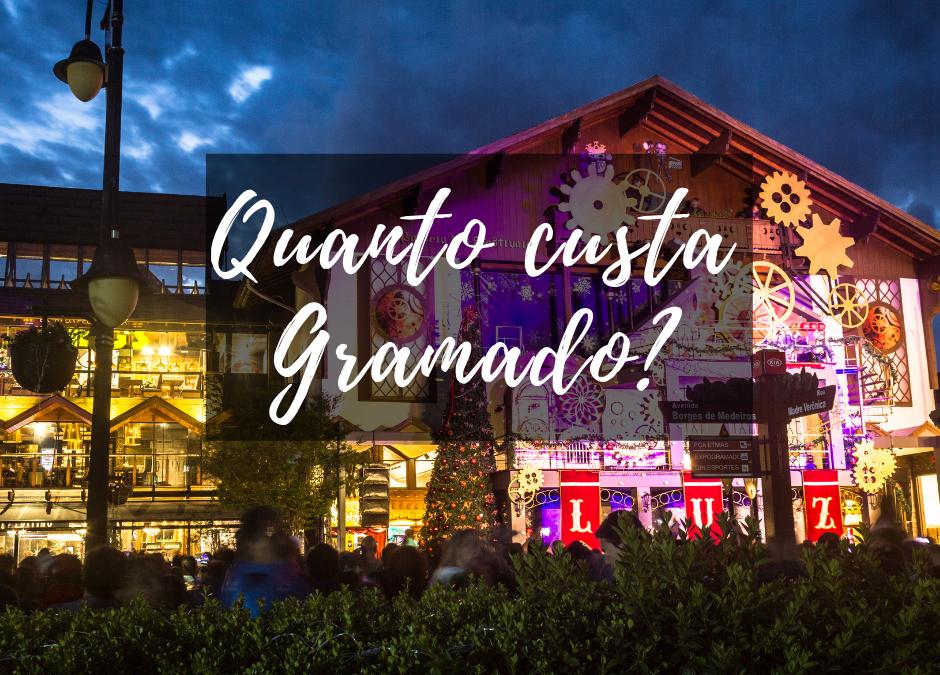 Quanto custa viajar para Gramado
