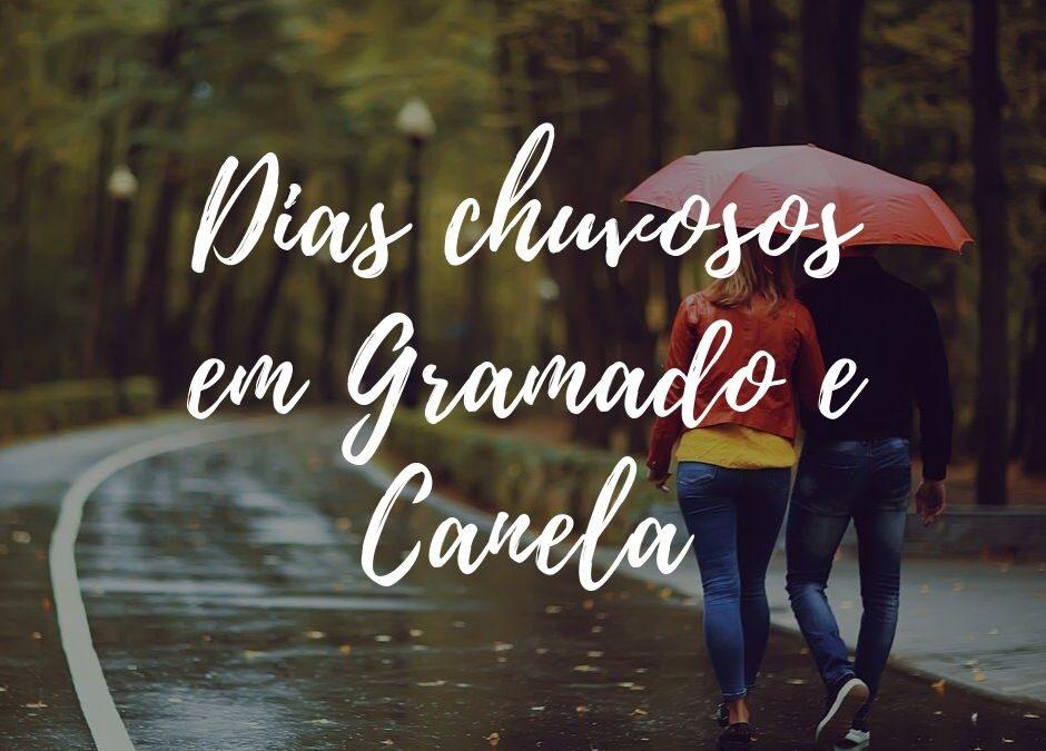 Passeios para dias de chuva em Gramado e Canela