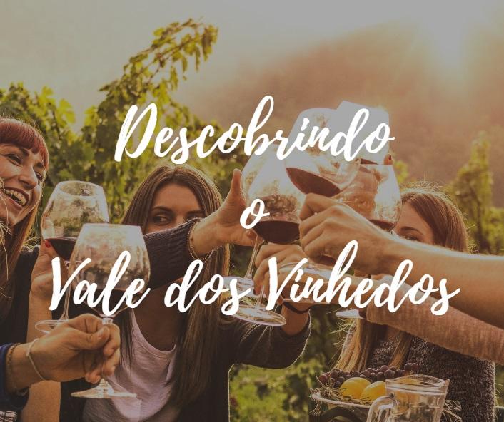 O Vale dos Vinhedos em Bento Gonçalves