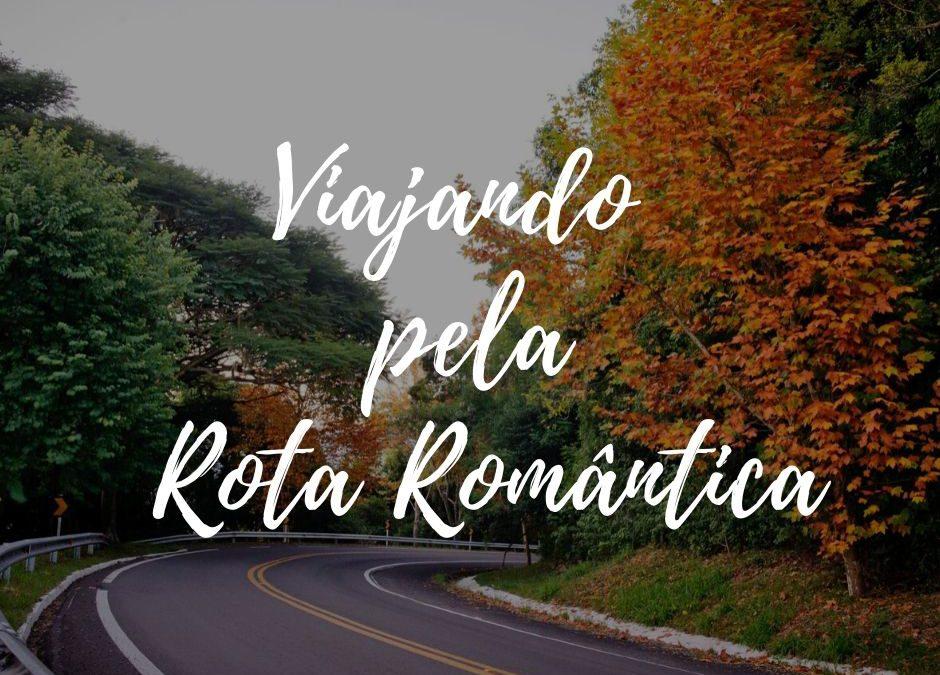 Rota Romântica: na estrada para Gramado