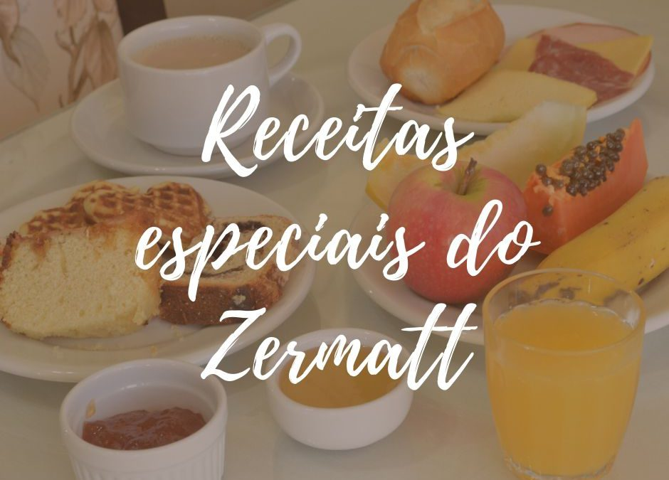 Receitas do café da manhã do Zermatt Hotel!